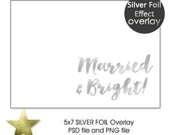 Married & Bright SILVER Foil Christmas Photo Card Overlay, Christmas Silver Foil Overlay for Holiday Photo Card, INSTANT DOWNLOAD