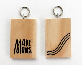 Make Moves Keychain