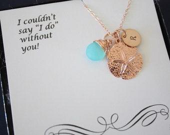 Bridesmaid Gift Personalized Rose Gold Sand Dollar, Custom Necklace, Birthstone, Beach Wedding, Nautical, Destination, Initial Jewelry