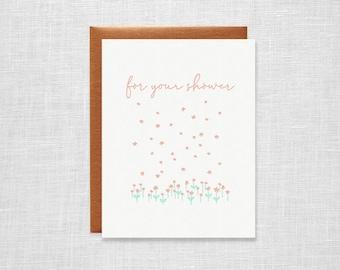 Letterpress Bridal Shower Card - For Your Shower - Wedding Shower, Baby Shower