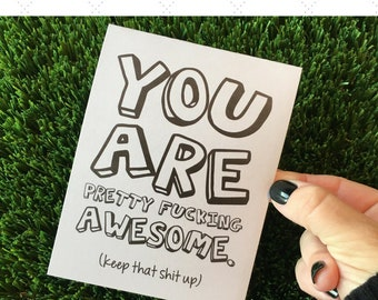 Funny Friendship Card / Funny Congratulations Card / You are awesome card / Funny Thank You Card / Funny Grad Card / You Rock Card / Mature