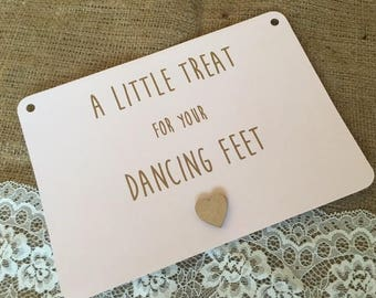 Rustic Wooden Heart Sign Little Treat for your Dancing Feet Wedding
