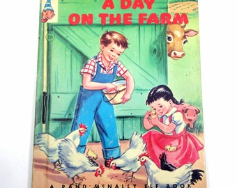 A Day on the Farm Vintage 1940s Rand McNally Children's Book by Alf Evers Illustrated by Dorothy Grider