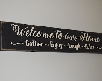Welcome to our Home Rustic Wooden Sign Home Decor Painted Wooden Sign Rustic Wood Sign Welcome Sign Country Chic Family Sign House Warming