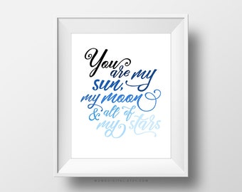 SALE -  You Are My Sun My Moon, Blue Ombre, Modern Calligraphy, Cursive Quote Saying, Love Art Poster Print, Baby Nursery, Gift Idea