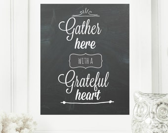 "Instant 8x10 ""Gather Here with Grateful Hearts"" Chalkboard Digital Wall Art Print, Digital Download, Kitchen Sign, Kitchen Wall Art"