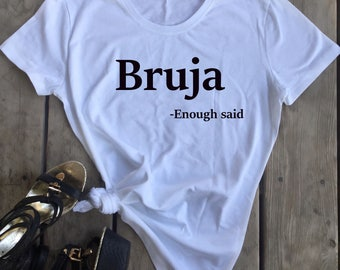 Bruja T-Shirt, Feminist  T-shirt, witch tshirt, witches, bruja, spells