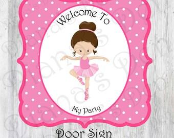 Ballet Birthday Door Sign/Ballet Party/Ballet Birthday/Girl Party/Princess Party/Ballerina Party