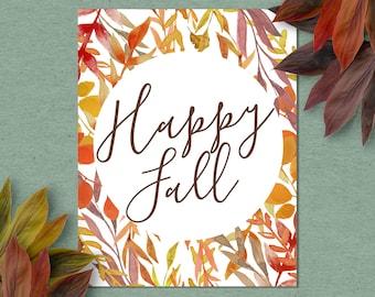 Happy Fall Printable Art Print, 4x6, 5x7, 8x10, 11x14, 12x16 Fall Decoration, Autumn Decor, Thanksgiving Print, Watercolor Leaves