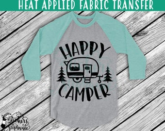 IRON On v228-G Happy Camper Heat Applied T-Shirt Fabric Transfer Decal *Specify Color Choice in Notes or BLACK VINYL