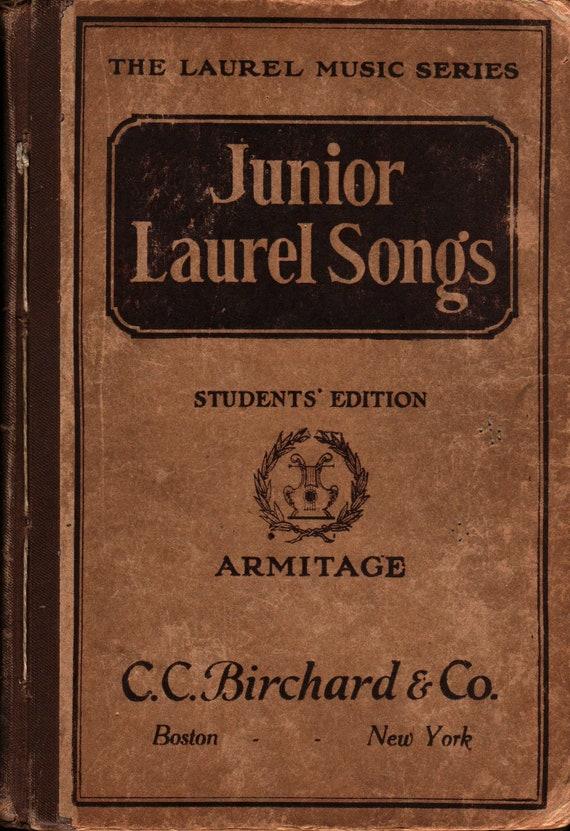Junior Laurel Songs Students' Edition + M. Teresa Armitage + 1915 + Vintage Music Book