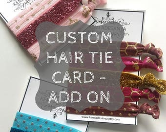 Customized Message Card - Personalized Gift - Personalized Hair Tie Cards - Hair Tie Gifts - Custom Hair Tie Cards