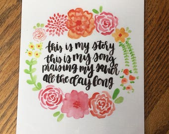 This Is My Story Print