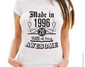 MADE IN 1996 20 years of being awesome T-shirt - Birthday year gift Tee