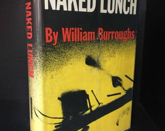 SIGNED Naked Lunch, by William S. Burroughs. Beat Generation novel of drug junkie, 4th print of first edition, banned book rare autograph