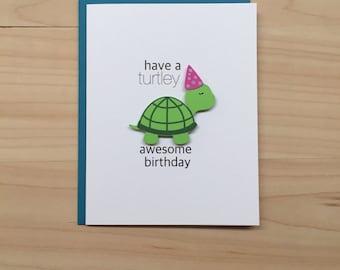 Have a Turtley Awesome Birthday, Cute Birthday Card, Turtle Birthday Card, Kids Birthday Card