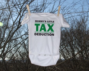 Tax Deduction Infant Bodysuit - Mommy's Little Tax Deduction