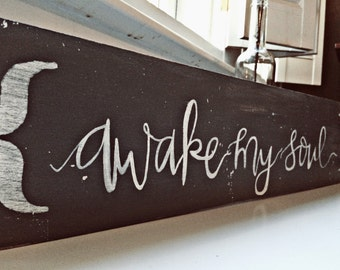 Awake My Soul Mumford and Sons Song Lyrics Painting on Wood Rustic Home Decor Music Art