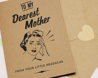 Little Headache Mother's Day Card