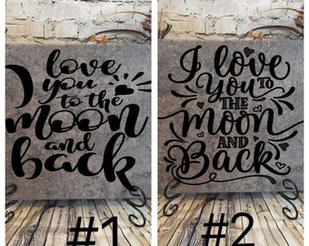I Love You To The Moon and Back Ceramic Tile Sign/ 2 Designs/Wedding/Anniversary/Home/Love/Birthday/Mothers Day