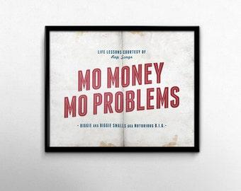 Rap Lyric Kunstdruck, Mo Geld Mo Probleme Rap Zitat, berüchtigten große Poster, Biggie Smalls Song Lyric Kunstdruck, College Wohnheim Dekor