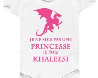 """Bodysuit baby """" I am not a princess, I am KHALEESI """""""