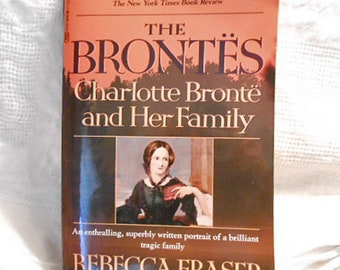 The BRONTES Charlotte Bronte & Family Biography by Rebecca Fraser, 541 pgs Index Footnotes Photos Jane Eyre Wuthering Heights Authors Lives
