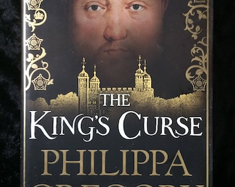 Historical Fiction; The King's Curse by Philippa Gregory