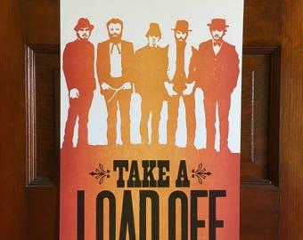Take A Load Off Letterpress Poster