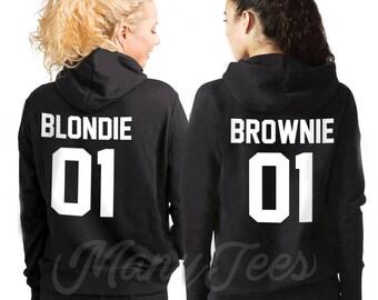 Sisters hoodies sisters sweatshirt sister sisters sweater blondie and brownie hoodies best friends hoodies bff hoodies bff outfits bff gifts