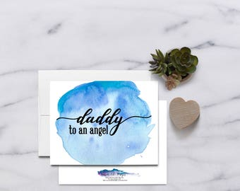 Daddy to an Angel Father's Day Card