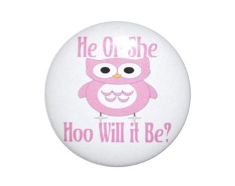 Owl Gender Reveal Hoo Will It Be team boy team girl newborn baby announcement 2 1/4 inch buttons