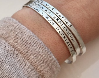 Nevertheless, She Persisted - Bracelet Set - Stacking Cuffs -sterling silver cuff bracelets  -