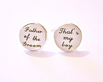 Father of the Groom cufflinks, Thats my boy cuff links , father wedding gift, Hand Stamped Wedding Cufflinks, Father of the groom Gift