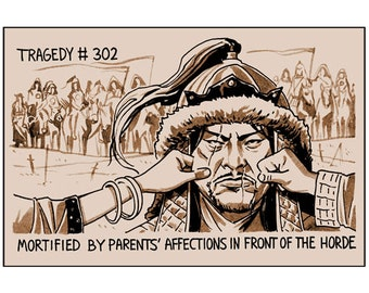 Tragedy 302: Parent's Affections Print