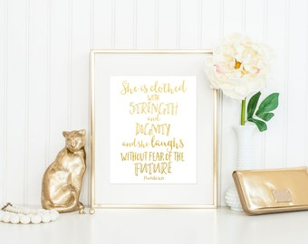 She Is Clothed With Strength and Dignity Print / Proverbs 31:25 Print / Three Options - Chalkboard, Gold Foil, Black and White / Up to 13x19