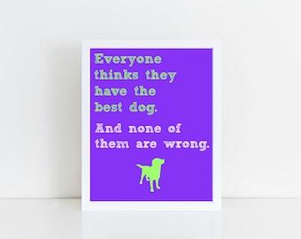 Dog Lover, Dog Art, Dog Printable, Dog Wall Art, Dog Decor, Animal Lover, Printable Art, Instant Download