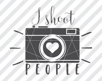 I shoot people, I shoot people svg, I shoot people dxf, Camera svg, Camera dxf, Photographer svg, Photographer dxf, Shoot people