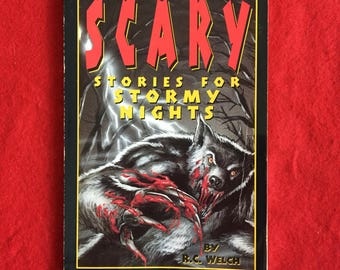 Scary Stories For Stormy Nights (Children's Horror Anthology by R.C. Welch)