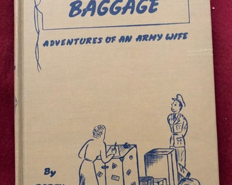 Excess Baggage by Betty Otley St.John/1943/155 pages/Hardback/Free SH to US/Great Condition#617