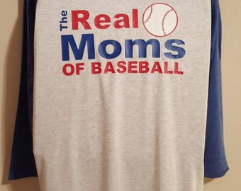 The Real Moms Of Baseball Shirt