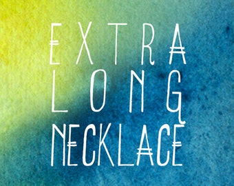 Extra Long Necklace Upgrade