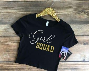 girl squad shirt, girl squad, girl squad tee, girls squad, girls squad goals, squad girl, squad goals shirt, girl power shirt, lady boss