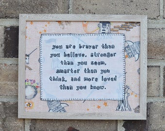 You Are Braver Than You Believe Winnie the Pooh Quote Framed Embroidery
