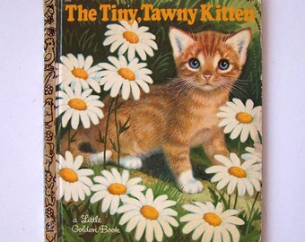 "The Tiny, Tawny Kitten by Barbara Hazen - Children's Book - Golden Press 1969 - ""A"" printing - Little Golden Book #590"