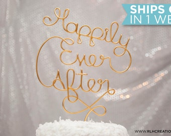 Happily Ever After Cake Topper / Wedding Cake Topper / Wire Wedding Cake Topper / Bridal Shower Cake Topper / Bachelorette Cake Topper