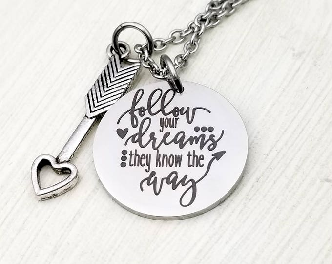 Follow your dreams pendant necklace , arrow, guidance, dreamer, engraved, stainless steel, wish, hope, perseverance, goals