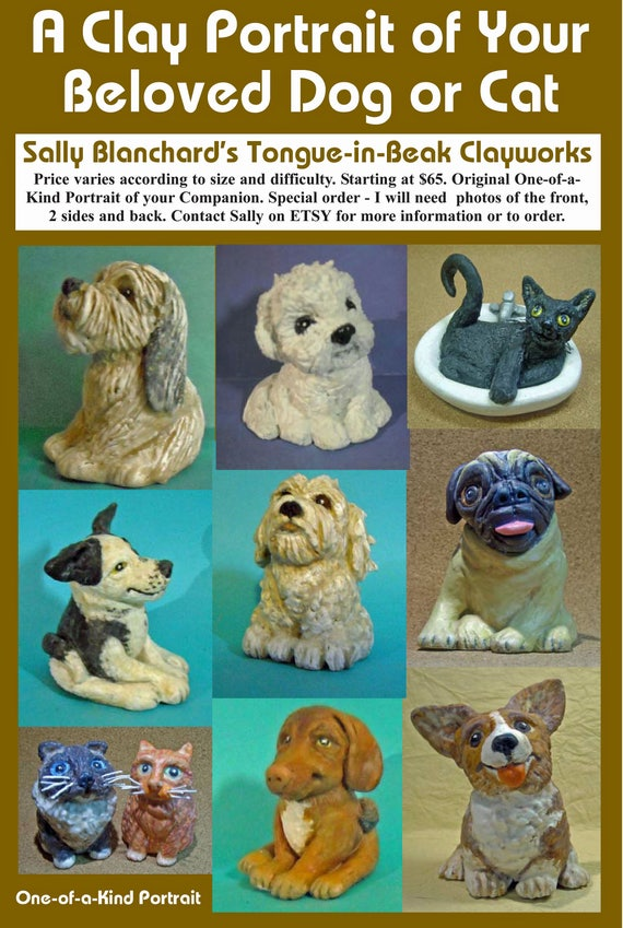 Special Order Individual One-of-a-Kind Clay Caricature Portrait Sculpture of YOUR Dog or Cat from Sally Blanchard's Tongue-in-Beak Clayworks
