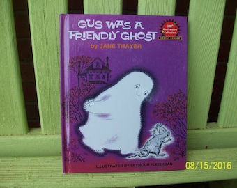 Gus was a Friendly Ghost by Jane Thayer, illustrated by Seymour Fleishman,