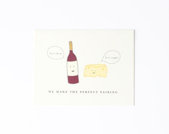 Perfect Pairing Card, Wine & Cheese Card, Love Card, Anniversary Card, Wine Card, Cheese Card